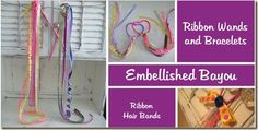 Wands and bracelet ribbons