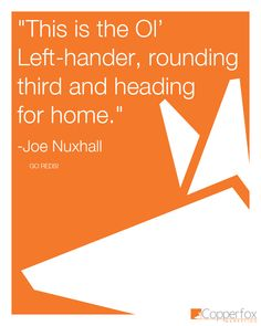 "Opening day always reminds me of Joe Nuxhall, in that theme, this was his trademark line... ""This is the Ol' Left-hander, rounding third and heading for home"" Go Cincinnati Reds! #quote"
