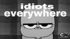 Anais on The Amazing World of Gumball Adventures Of Gumball, Idiots Everywhere, Amazing Gumball, Animated Cartoon Characters, Cartoon Fan, Cartoon Quotes, Cartoons Love, World Of Gumball, Teen Titans Go