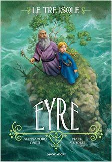 Il Colore dei Libri: Books & Babies [Recensione]: Eyre - Le tre isole #...