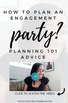 How to Plan an Engagement Party? - Planning 101 Advice (Video) - City of Creative Dreams Engagement Party Planning, Wedding Planning On A Budget, Engagement Party Decorations, Youtube Wedding, Party Organisers, Party Checklist, How To Plan, Advice, Party Ideas