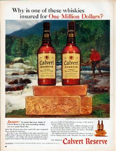 """Description: 1961 CALVERT WHISKEY vintage magazine advertisement """"One Million Dollars"""" -- Why is one of these whiskies insured for One Million Dollars? ... Answer: To insure that every bottle of Calvert Reserve is the most rewarding whiskey you ever tasted. ... Solid-gold bars courtesy of Handy & Harman -- Size: The dimensions of the full-page advertisement are approximately 10.5 inches x 13.5 inches (26.75 cm x 34.25 cm). Condition: This original vintage full-page advertisement is in…"""