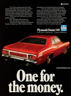1973 Plymouth Duster 340 - One for the money - Original Ad