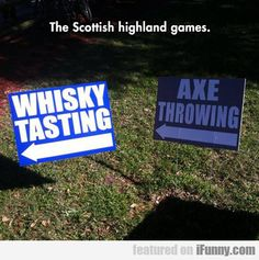The Scottish Highland Games...Knowing my family everything makes sense now