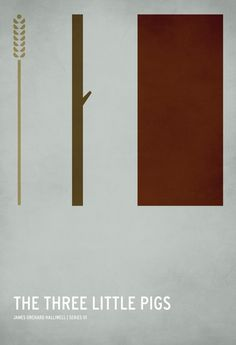 Three Little Pigs poster by Christian Jackson.  Minimalism at its most artistic!