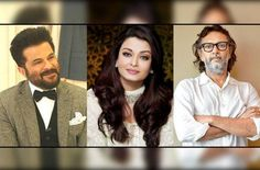 """Aishwarya Rai Bachchan's film """"Fanney Khan"""" with Anil Kapoor .The film will see the duo share screen space together after 17 years."""