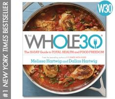 "Whole30 101: The Official ""Can I Have..."" Guide to the Whole30® 