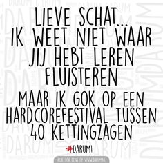 Happy Mind Happy Life, Happy Minds, Festival Quotes, Qoutes, Funny Quotes, Dutch Quotes, Have A Laugh, Funny Images, Laughter