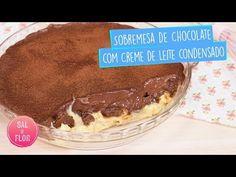 Sobremesa de Chocolate com Creme de Leite Condensado (super fácil) | Sal de Flor - YouTube