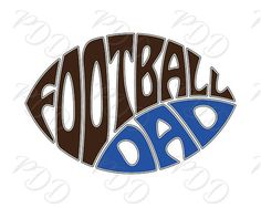 Digital Football dad Word Art in Oval Football shape Football
