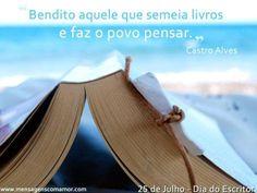 """""""Bendito aquele que semeia livros e faz o povo pensar."""" #CastroAlves"""