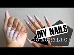 DIY | EASY NATURAL FAKE NAILS AT HOME (NO ACRYLIC) - YouTube
