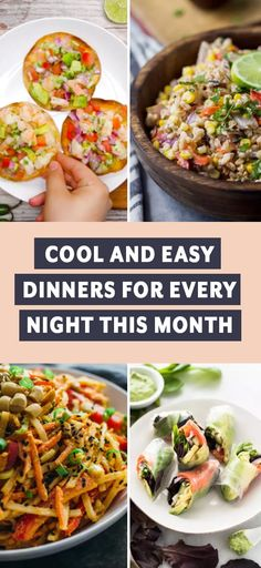 Cool And Refreshing Dinners For Every Night This Month