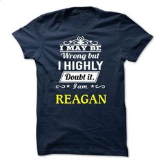 REAGAN - I may be Team - #tshirt customizada #tshirt bemalen. ORDER NOW => https://www.sunfrog.com/Valentines/REAGAN--I-may-be-Team.html?68278