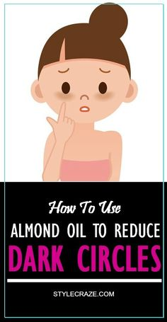 To Use Almond Oil To Reduce Dark Circles Dark circles make a person look tired and unattractive. This problem can be reduced by simple and easy remedies.No Problem No problem is an English-language expression. No Problem may also refer to: Reduce Dark Circles, Dark Circles Under Eyes, Beauty Care, Diy Beauty, Beauty Hacks, Dark Circles Makeup, Dark Circles Treatment, Health And Beauty Tips, Skin Care Regimen