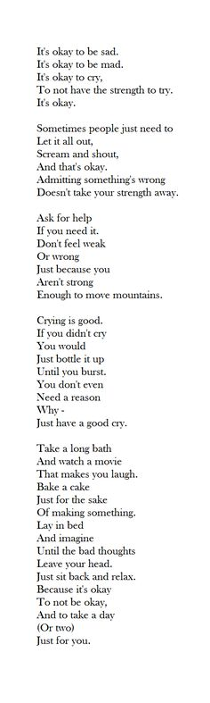 """It's okay.""  It's okay to be sad..  Beautiful poem."