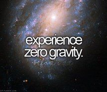 Inspiring picture before i die, gravity, love, sky, stars. Resolution: 500x320 px. Find the picture to your taste!