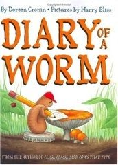 A young worm discovers, day by day, that there are some very good and some not so good things about being a worm in this great big world.   E CRO