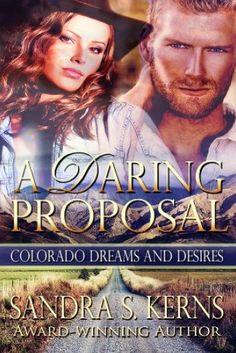ChatEbooks Book of the Week A Daring Proposal by Sandra S. Kerns @SandraSKerns A great read for only $4.99!  https://www.chatebooks.com/fiction-fantasy?product_id=143
