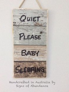 Baby Sign: Quiet Please Baby Sleeping, Do Not Disturb Signs handcrafted in Australia