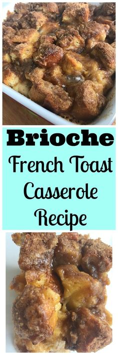 A french toast casserole featuring brioche bread as the base and a delicious crumb topping!