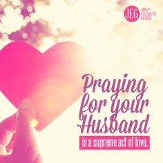 """When you pray for your husband, your prayers are a direct avenue to God. Each prayer you utter is from your heart to His. Not sure what to pray? Download """"15 Verses to Pray for Your Husband."""" Ebook on sale $4.99! http://jegeorge.co/1lb8iU2"""