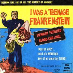 I Was A Teenage Frankenstein. Horror Posters, Horror Comics, Sci Fi Films, Horror Films, Scary Movies, Old Movies, Best Movie Posters, Film Posters, Movie Reels