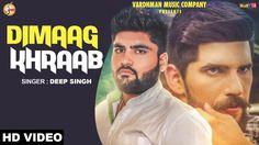 Dimaag Khraab - Deep Singh | Mr. VGrooves | New Punjabi Songs 2016 | Var...