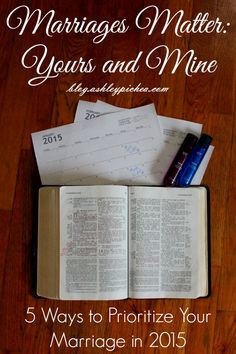 I'm making it a goal to make marriages a priority in 2015: #YoursandMine. When we invest time and energy into growing together as couples, we're better prepared to parent our children and do life together as a family. Click here for 5 tips to help you prioritize your marriage this year...