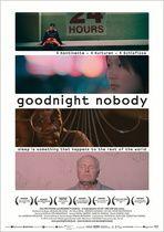 Goodnight Nobody (2010) · Film · Kritik & Trailer auf KINO.de