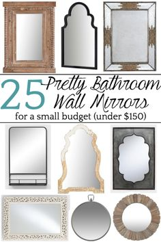 A round-up shopping guide with 25 unique bathroom mirrors for less than $150 to add interest and texture. #bathroommirrors #affordabledecor