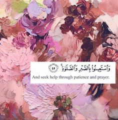 "Surah Al-Baqarah (The Cow) #Al-Quran 2:45 ~ ""And seek help through patience and prayer, and indeed, it is difficult except for the humbly submissive [to Allah]."""