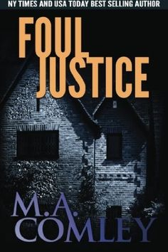 Foul Justice (DI Lorne Simpkins, Bk 4) by M. A. Comley