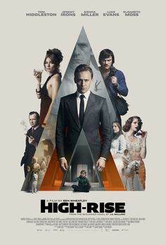 New Trailer and Poster For HIGH-RISE, Starring Tom Hiddleston — GeekTyrant