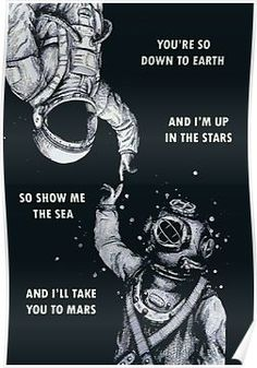 Astronauta e mergulhador. i like the message of two world metting one another. Poster S, Cute Quotes, Clever Quotes, Kawaii Quotes, Beautiful Words, Beautiful Soul, Beautiful Things, Like Me, Monochrome
