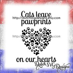 """Text cutting file """"Cats leave pawprints on our hearts"""".    This text is also available for dogs or pets in general.   http://www.etsy.com/listing/267547147  http://www.etsy.com/listing/267652742    This is a digital download in zip format.  The zip file contains:  - 1 JPG file  - 1 PNG file  - 1 Studio3 file  - 1 EPS file  - 1 DXF file  - 1 SVG file    Cutting files, suitable for use with e.g. Silhouette Studio, Sure Cuts A Lot (SCAL), Make the Cut (MTC), Cricut Design Space    Feel free to…"""