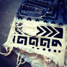 DIY shorts. Totally doing this. Bleach the bottom of the shorts, find a tribal design, use a black fabric marker and VOILA!