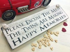 Please excuse the mess.need this sign! Twin Babies, Twins, Shabby Chic Plaques, Twin Quotes, Twin Humor, Make Happy, Double Trouble, Twin Sisters, Some Words