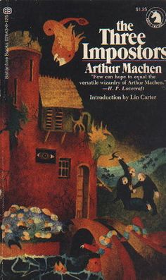 The Three Imposters by Arthur Machen