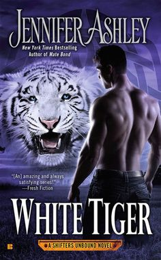 White Tiger (Shifters Unbound #8) by Jennifer Ashley * Expected publication: April 5th 2016 by Berkley * Genre: Paranormal Romance