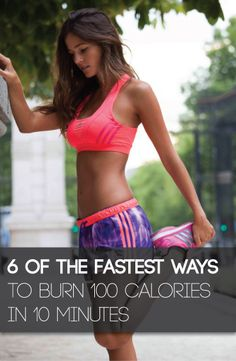 If you are looking to lose a little extra weight then here are some ways to burn one hundred calories in ten minutes.