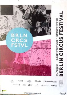 Posters Of Berlin Berlin Circus Festival Found In Mitte Berlin Poster Festival