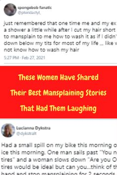 """If you are a woman, chances are you will be all too familiar with the concept of """"mansplaining."""" But, for those who are unaware, mansplaining is when a man explains something unnecessary to a woman. Bachelorette Outfits, Body Suit Outfits, Chicken Wraps, Cut My Hair, Denim Fashion, Lamborghini, Shake, Ladder, Donuts"""