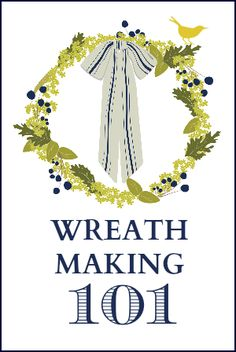 A series of blog posts showing how to create a wreath from start to finish. Includes seasonal inspiration and ideas!