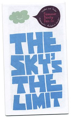 The Sky's The Limit: very true and also one of my favorite Notorious BIG songs.