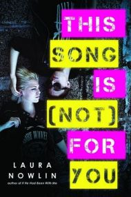 VIDEO REVIEW: This Song Is (Not) For You by Laura Nowlin + #Giveaway #win