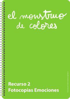 Recurso 2: Fotocopias emociones English Activities, Preschool Activities, Spanish Colors, Kindergarten, Monster School, Spanish Classroom, Work Tools, Conte, Booklet