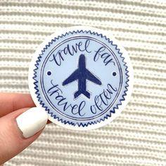 Travel Far, Travel Often Sticker