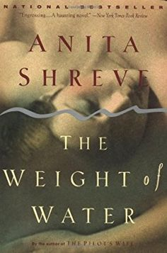 The Weight of Water: A Novel: Anita Shreve: 9780316780377: Books - Amazon.ca