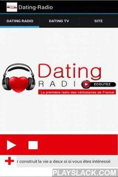 Dating Radio  Android App - playslack.com , Dating Radio, la première webradio pour les célibataires de France